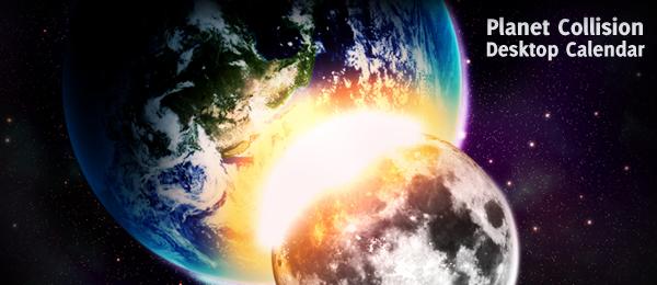 Planet Collision: Free November 2009 Calendar Wallpaper