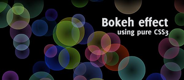 Pure CSS3 bokeh effect