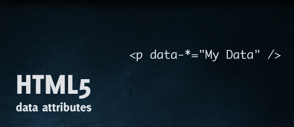 HTML5 data-* attributes