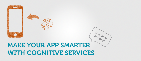 Presentation: Make your app smarter with Microsoft Cognitive Services