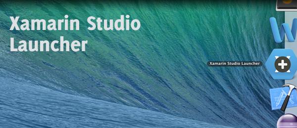 Xamarin Studio Launcher